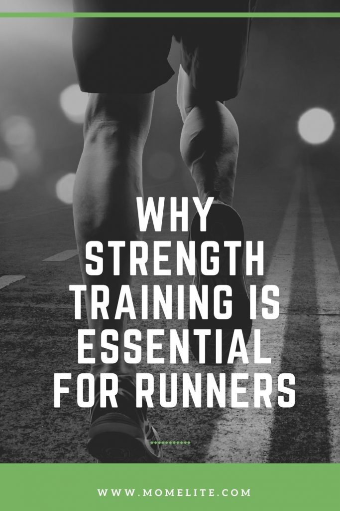 WHY STRENGTH TRAINING IS ESSENTIAL FOR RUNNERS