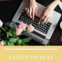 5 STEPS TO BEAT WRITER'S BLOCK