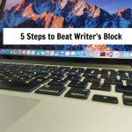 5 Steps to Beat Writer's Block