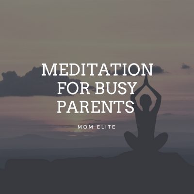Meditation for Busy Parents Intro