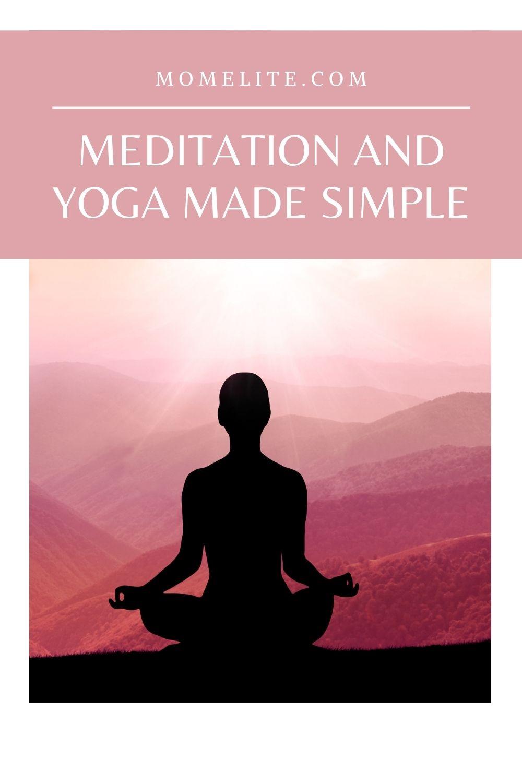 MEDITATION AND YOGA MADE SIMPLE