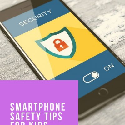 Smartphone Safety With Kids and Teens