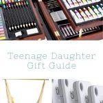 teenage daughter gift guide