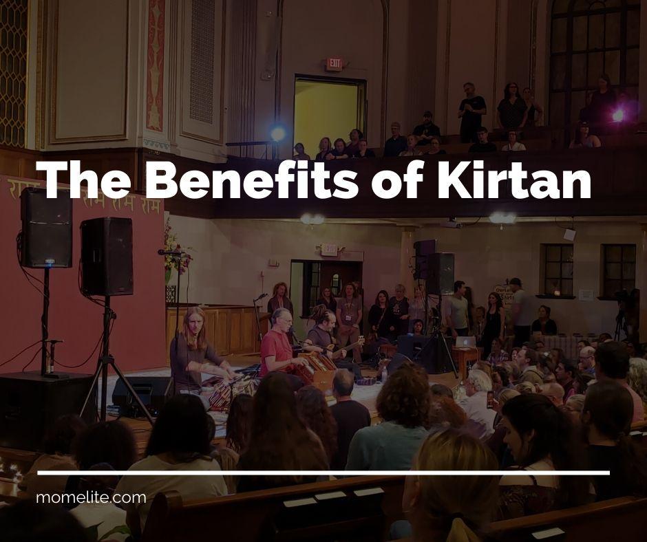 The Benefits of Kirtan