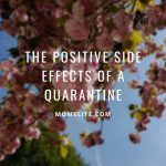 positive side effects of a quarantine