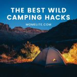 the best wild camping hacks