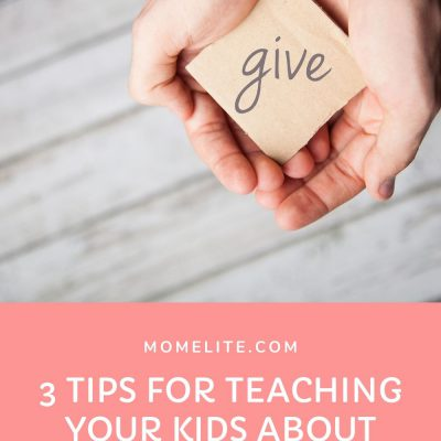 3 Tips for Teaching Your Kids About Charity