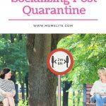 Safely Socializing Post Quarantine