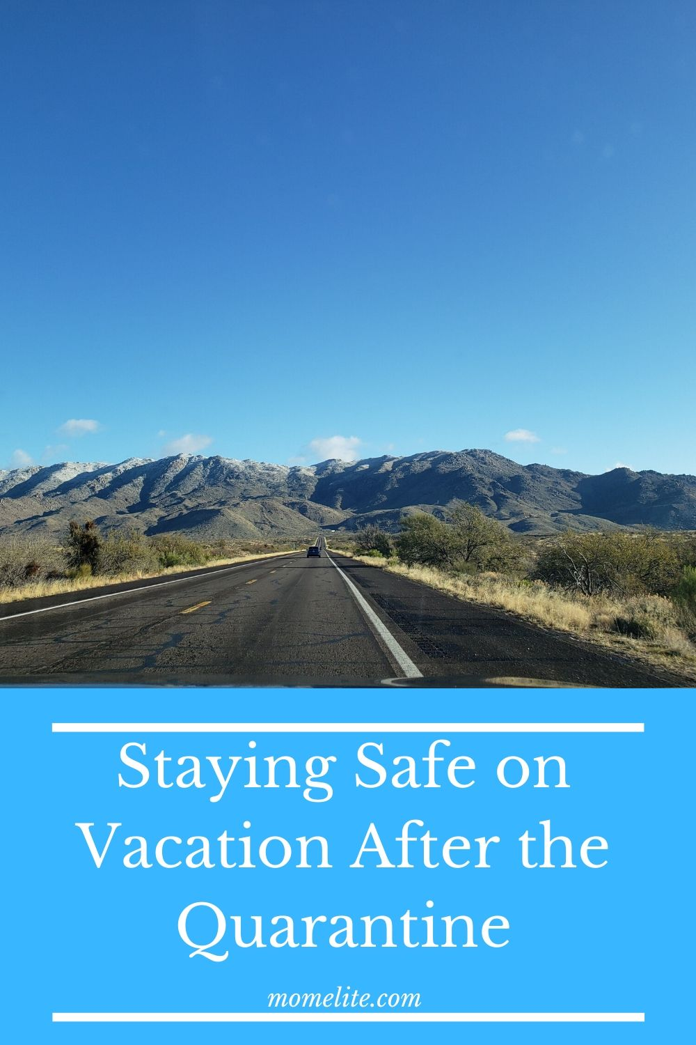 Staying Safe on Vacation After the Quarantine