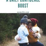 How To Give Your Kids A Daily Confidence Boost
