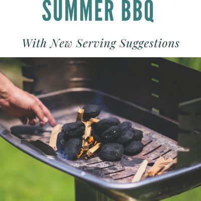 Reinvent Your Summer BBQ With New Serving Suggestions