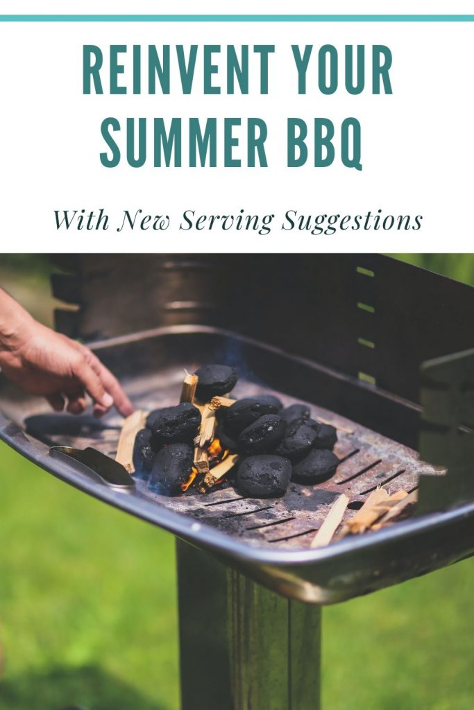 reinvent your summer bbq