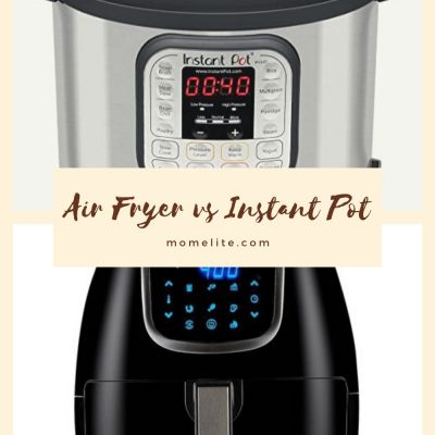 Air Fryer Vs. Instant Pot