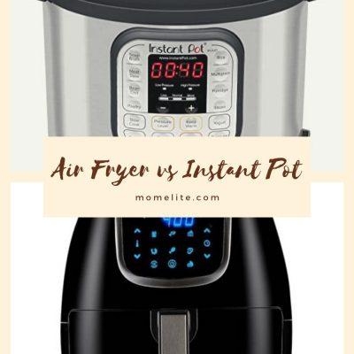 Air Fryer vs. Instant Pot