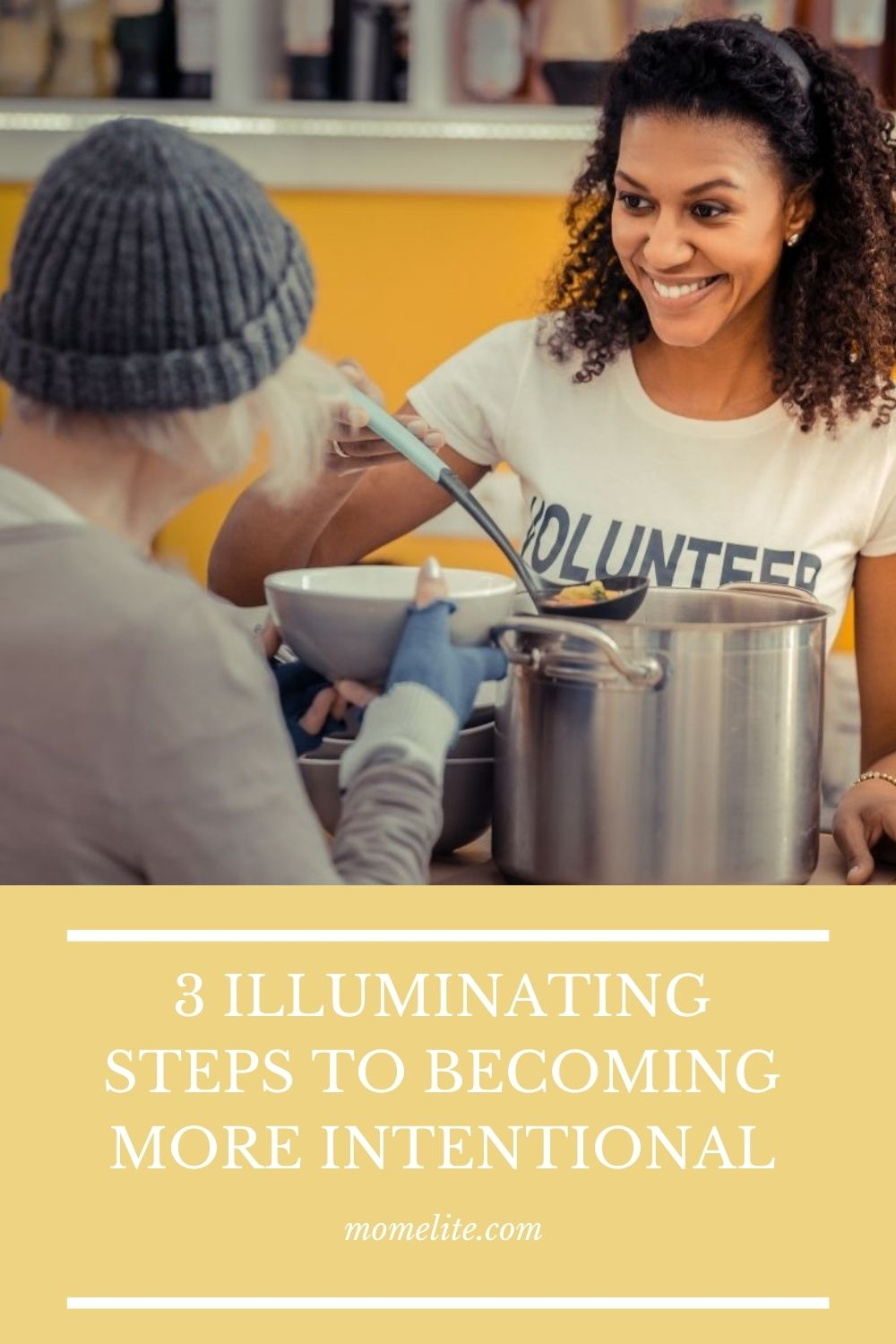 3 ILLUMINATING STEPS TO BECOMING MORE INTENTIONAL
