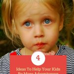 4 Ideas To Help Your Kids Be More Adventurous With Their Diet