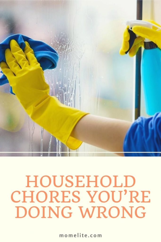 HOUSEHOLD CHORES YOU'RE DOING WRONG
