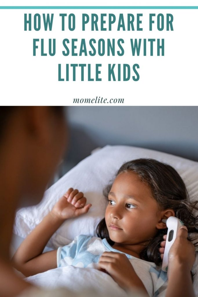 HOW TO PREPARE FOR FLU SEASONS WITH LITTLE KIDS