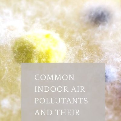 Common Indoor Air Pollutants and Their Sources