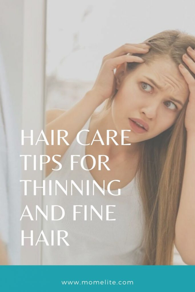 HAIR CARE TIPS FOR THINNING AND FINE HAIR