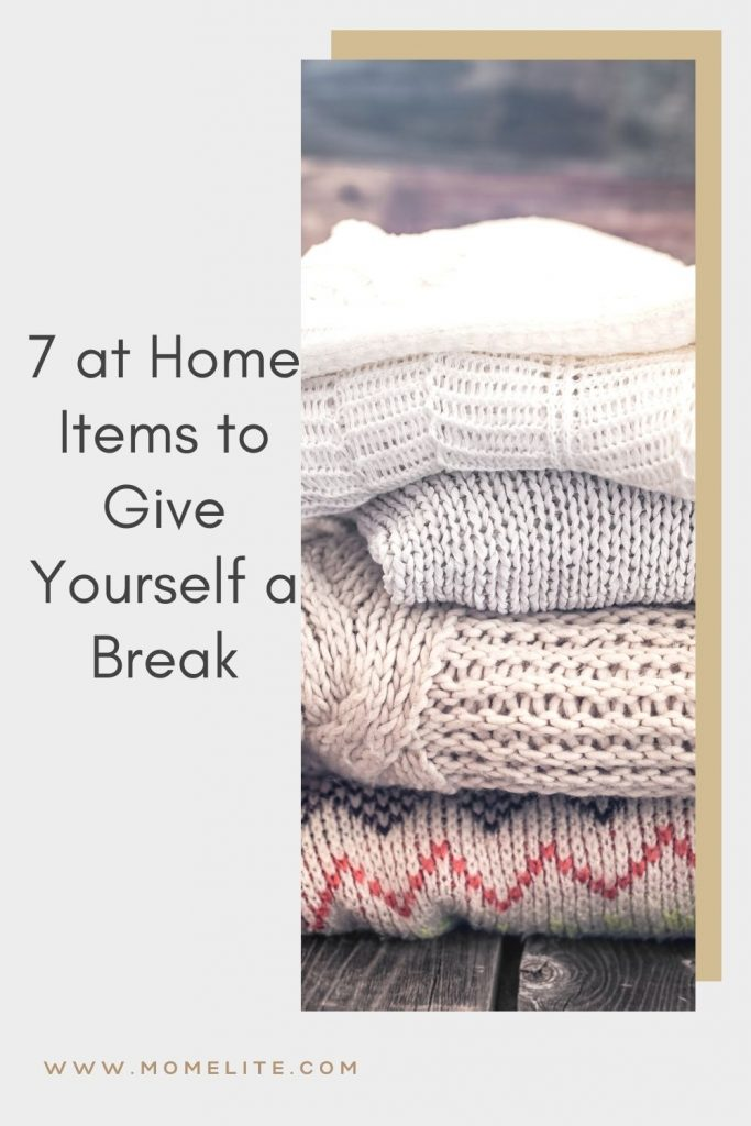 7 at Home Items to Give Yourself a Break