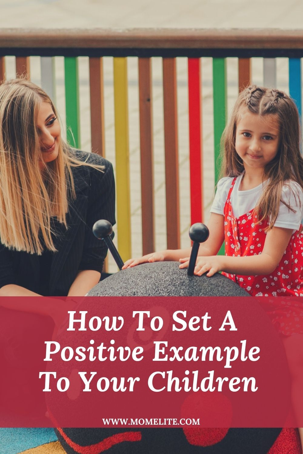 How To Set A Positive Example To Your Children