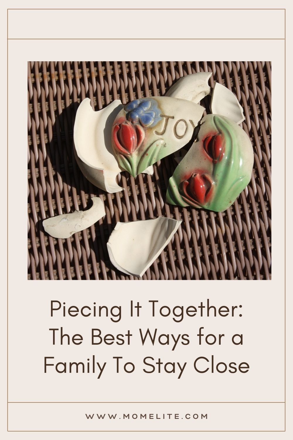 Piecing It Together: The Best Ways for a Family To Stay Close