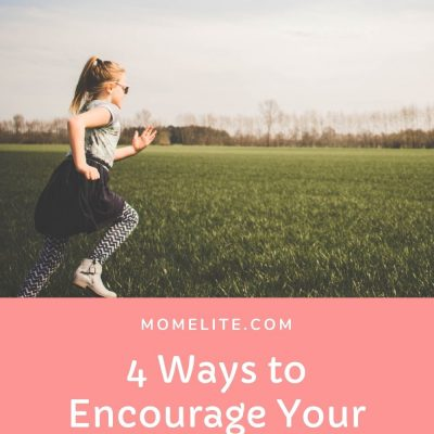 4 Ways to Encourage Your Child to Be More Active