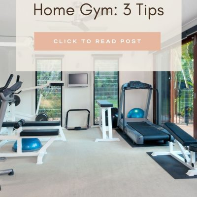 How to Build a Home Gym: 3 Tips