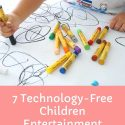 7 Technology-Free Children Entertainment Options