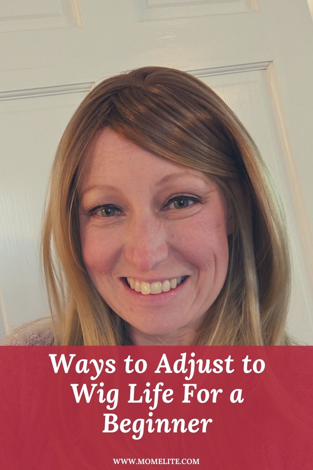 Ways to Adjust to Wig Life For a Beginner