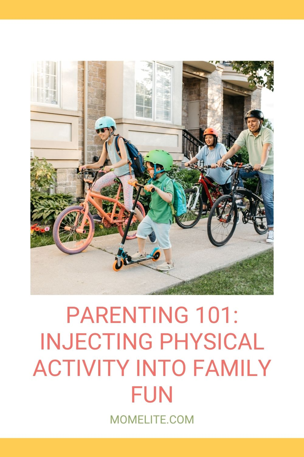 PARENTING 101: INJECTING PHYSICAL ACTIVITY INTO FAMILY FUN