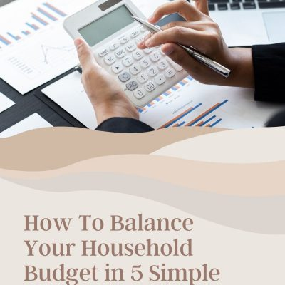 How To Balance Your Household Budget in 5 Simple Steps