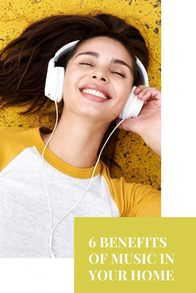 6 Benefits Of Music In Your Home